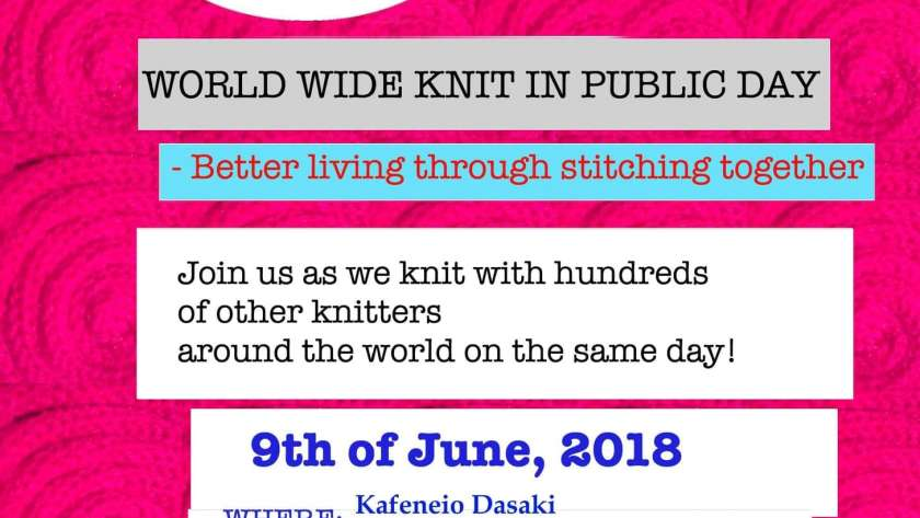 9 JUNE 2018 – World Wide Knit in Public Day!